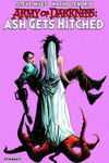 Army of Darkness: Ash Gets Hitched - Jae Lee (Paperback)