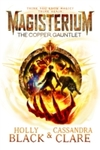 Magisterium: the Copper Gauntlet - Cassandra Clare (Paperback)