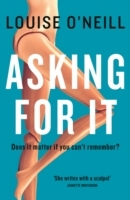 Asking For It - Louise O'Neill (Hardcover) - Cover