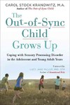 The Out-of-Sync Child Grows Up - Carol Stock Kranowitz (Paperback)