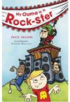 My Ouma Is 'n Rock-Ster  - Jaco Jacobs (Paperback)