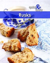 Quick And Tasty 5: Rusks (Paperback) - Cover