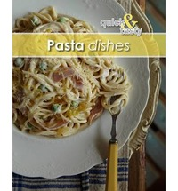Quick And Tasty 2: Pasta Dishes - Hendri Warricker (Paperback) - Cover