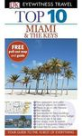 DK Eyewitness Top 10 Travel Guide: Miami & The Keys - Jeffrey Kennedy (Paperback)