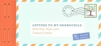 Letters to My Grandchild - Lea Redmond (Stationery) - Cover