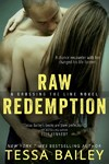 Raw Redemption - Tessa Bailey (Paperback)