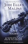 One Night: Unveiled - Jodi Ellen Malpas (Paperback)