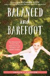 Balanced and Barefoot - Angela J. Hanscom (Paperback)
