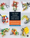 The Lego Power Functions Idea Book - Yoshihito Isogawa (Paperback)