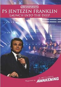 Ps. Jentzen Franklin - Launch Into the Deep (DVD) - Cover