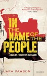 In the Name of the People - Lara Pawson (Paperback)