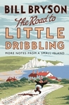 Road to Little Dribbling  - Bill Bryson (Hardcover)