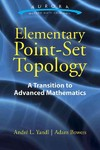 Elementary Point-Set Topology: a Transition to Advanced Mathematics - Andre Yandl (Paperback)