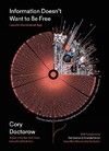 Information Doesn't Want to Be Free - Cory Doctorow (Paperback)