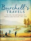 Burchell's Travels - Sue Buchanan (Hardcover)