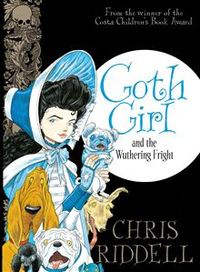 Goth Girl and the Wuthering Fright - Chris Riddell (Hardcover) - Cover