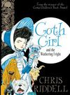 Goth Girl and the Wuthering Fright - Chris Riddell (Hardcover)