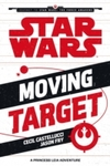 Moving Target - Cecil Castellucci (Paperback) Cover