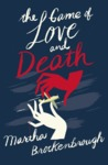 Game of Love and Death - Martha Brockenbrough (Paperback)