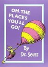 Oh, the Places You'll Go - Dr. Seuss (Paperback)