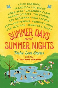 Summer Days & Summer Nights - Stephanie Perkins (Hardcover) - Cover