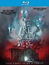 We Are Still Here (Region A Blu-ray)