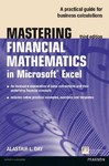 Mastering Financial Mathematics in Microsoft Excel 2013 - Alastair L. Day (Paperback)