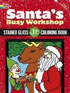 Santa's Busy Workshop Stained Glass Jr. Coloring Book - Jessica Mazurkiewicz (Paperback)
