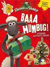 Baaa Humbug! A Shaun the Sheep Sticker Activity Book - Aardman Animations Ltd (Paperback) Cover
