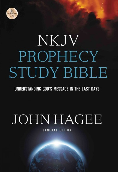 NKJV Prophecy Study Bible - John C  Hagee (Hardcover)