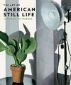 The Art of American Still Life - Mark D. Mitchell (Hardcover)