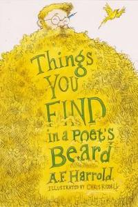 Things You Find In a Poet's Beard - A. F. Harrold (Paperback) - Cover