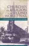 Churches and Religion In the Second World War - Jan Bank (Paperback)