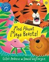 Mad About Mega Beasts! - Giles Andreae (Paperback)