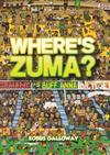 Where's Zuma? - Kobus Galloway (Hardcover) Cover