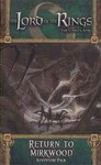 The Lord of the Rings: The Card Game - Return to Mirkwood (Card Game)