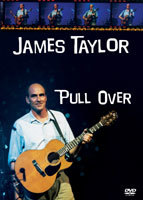 James Taylor - Pull Over Tour (Live Concert) (DVD) - Cover