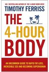 4-Hour Body - Timothy Ferriss (Paperback)