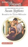 Bound to the Tuscan Billionaire - Susan Stephens (Paperback)