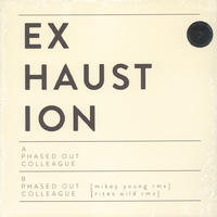 Exhaustion - Phased Out (Vinyl)