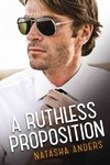 A Ruthless Proposition - Natasha Anders (Paperback)