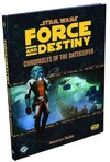 Star Wars Force and Destiny - Chronicles of the Gatekeeper (Role Playing Game)