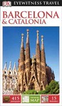 DK Eyewitness Travel Guide Barcelona & Catalonia - Inc. Dorling Kindersley (Paperback)