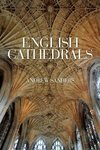 English Cathedrals - Andrew Sanders (Paperback)