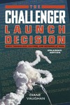 The Challenger Launch Decision - Diane Vaughan (Paperback)
