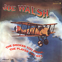 Joe Walsh - Smoker You Drink the Player You Get (CD) - Cover
