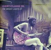 Gary Clark Jr - Bright Lights Ep (CD)