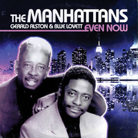 Manhattans - Even Now (CD) - Cover