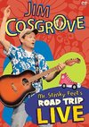 Jim Cosgrove - Mr Stinky Feets Road Trip Live (Region 1 DVD)