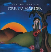 Waterboys - Dream Harder (CD) - Cover